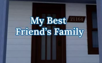 Download My Best Friend's Family 1.01 Game Walkthrough PC & Android